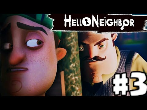 Hello Neighbor [BG] #3 - Избягахме от къщата!