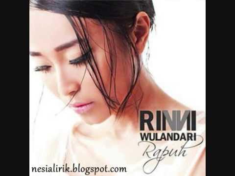download lagu Rinni Wulandari - Rapuh gratis