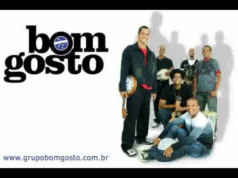 Grupo Bom Gosto - Aqui Pra Voc ( Musica Nova )