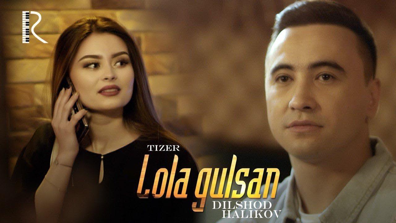 Dilshod Halikov - Lola gulsan (tizer) | Дилшод Халиков - Лола гулсан (тизер)