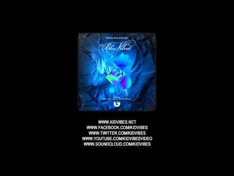 Kid Vibes, Nemanja Kostic - Blue Velvet (Original Mix)