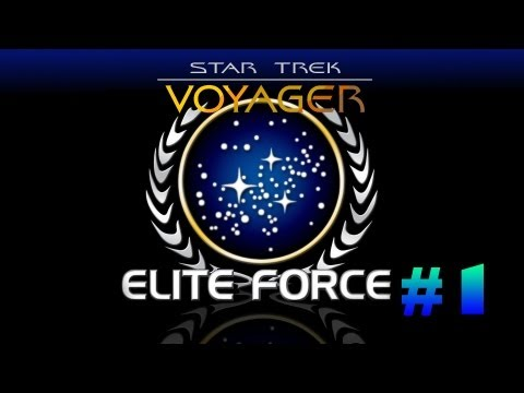 Star Trek Voyager Elite Force Campaign Playthrough | Episode.1 | Amazing Graphics! | HD (Sort of)