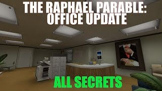 The Raphael Parable (community mod) - New Office Update All Secrets