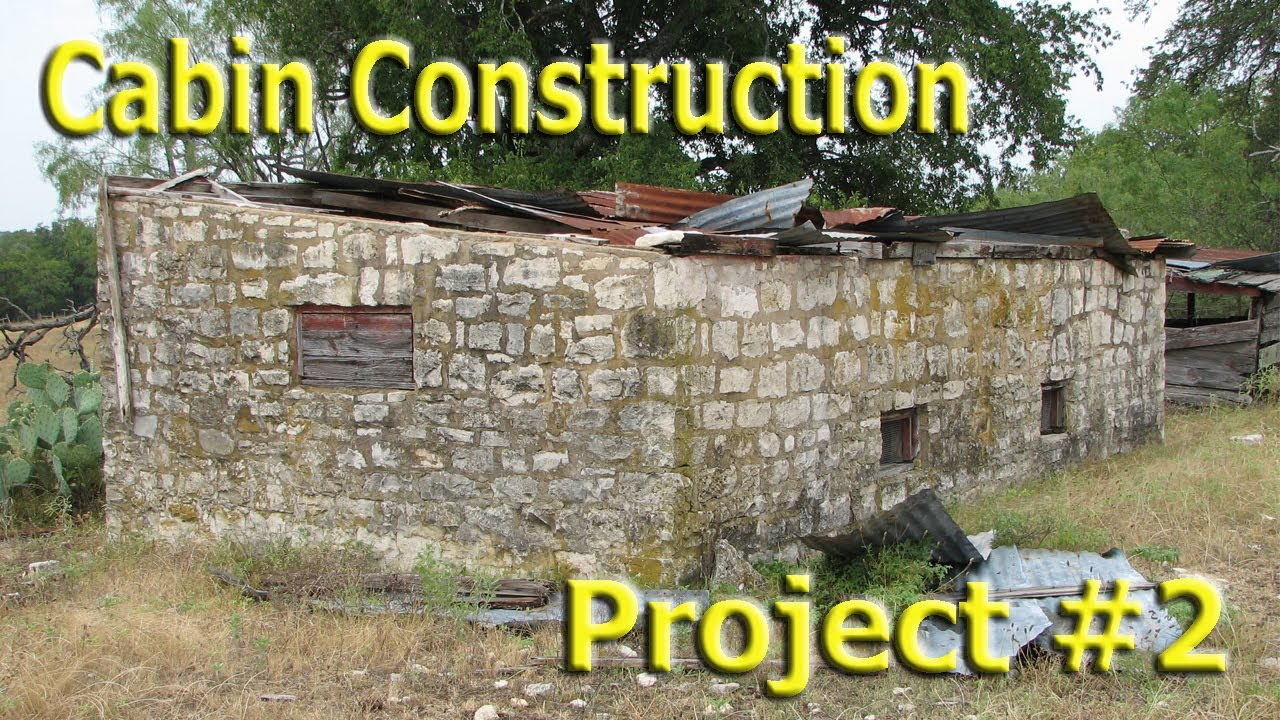 Stone Cabin Construction Part 1 Youtube