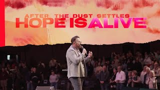 Download lagu After the Dust Settles... Hope is Alive | Jim Raley