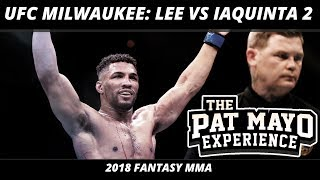 2018 Fantasy MMA: UFC Milwaukee DraftKings Picks — Lee vs Iaquinta 2 Fight Previews