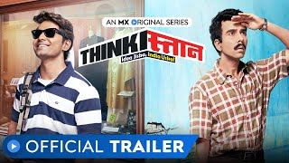 Thinkistan | Official Trailer | Rated 18+ | MX Original Series | MX Player