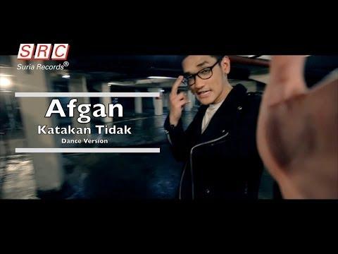 download lagu Afgan - Katakan Tidak | Dance Version (Official Video - HD) gratis