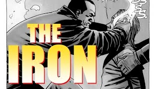 Negan & The IRON: EXPLAINED The Walking Dead