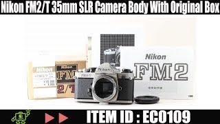 Nikon FM2/T 35mm SLR Camera Body With Original Box ID: EC0109