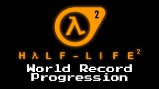 World Record Progression: Half Life 2 (New Engine)