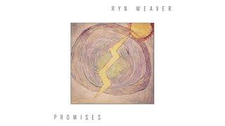 Watch Ryn Weaver Promises video
