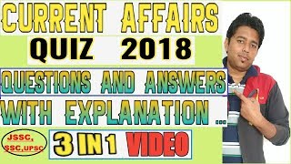 GK Current affairs questions and answers 2018 || GK Quiz Questions for  UPSC/SSC/JSSC exam in 2018