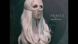 Frayle - The White Witch (Full EP 2018)