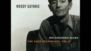 Watch Woody Guthrie Sowing On The Mountain video