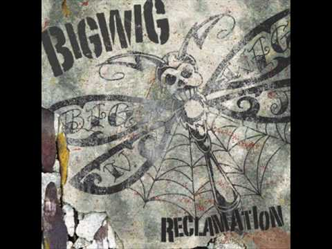Bigwig - No Thought, No Spine