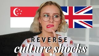 REVERSE CULTURE SHOCK! SINGAPORE BACK TO THE UK