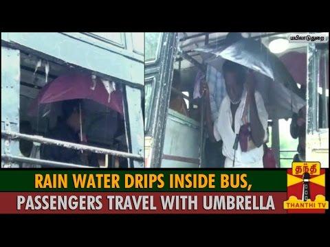 Rain Water Drips Inside Bus, Passengers Travel with Umbrella at Mayiladuthurai - Thanthi TV