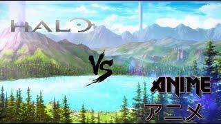 Halo VS Anime | Ep. 1
