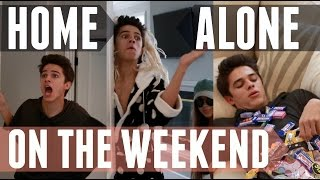 When I'm Home Alone on the Weekend | Brent Rivera