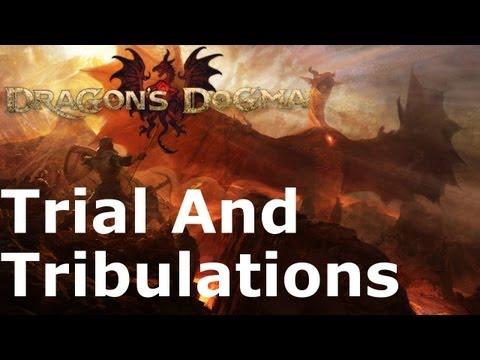 Dragon's Dogma: Trial And Tribulations