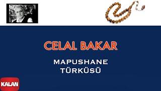 Celal Bakar - Mapushane Türküsü [ Mahpushane Türküleri © 2005 Kalan Müzik ]