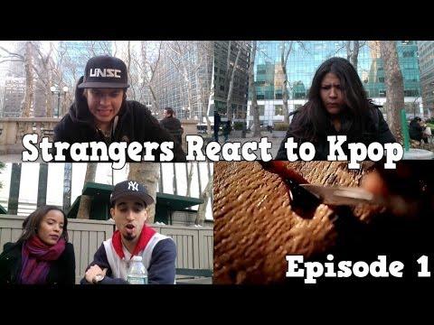 Strangers React To Kpop Episode 1 (임의의 사람들이 반응 인기가요) video