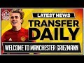 Antoine GRIEZMANN Welcome to Manchester | MUFC Transfer News