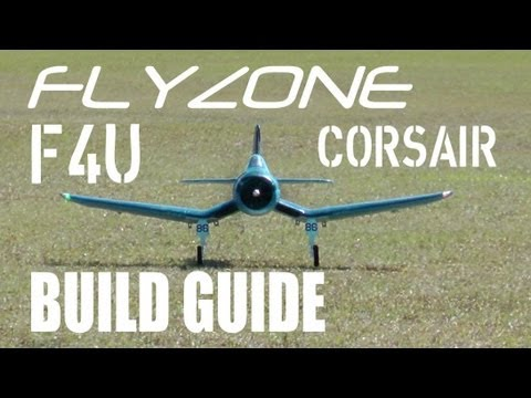FlyZone F4U Corsair Select Scale Tx-R Build Guide in HD by RCINFORMER