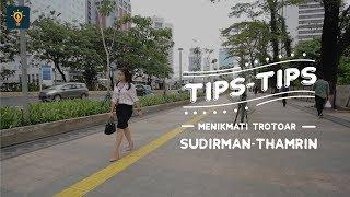Tidak Hanya Berjalan Kaki, Kamu Juga Bisa Begini di Trotoar Sudirman-Thamrin