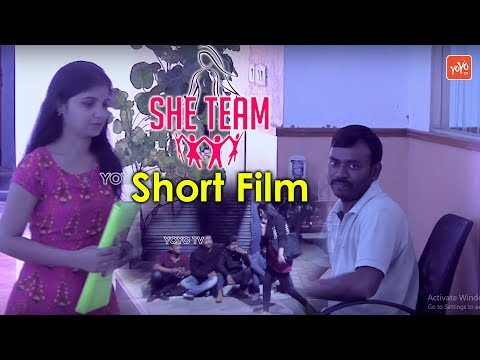 She Team Telugu Short Film | 2018 Telugu Short Films | Tollywood Latest Movies | YOYO TV NEWS