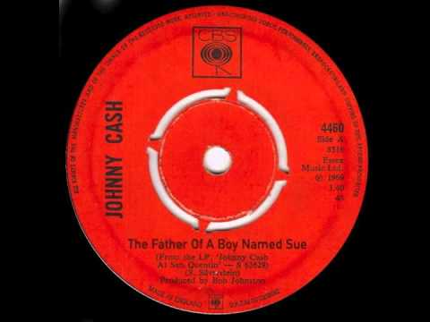 The Father Of A Boy Named Sue ( sequel to A Boy Named Sue by Johnny Cash )