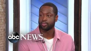 Dwyane Wade offers rare glimpse into his private life in new documentary l ABC News