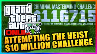 GTA 5 Online - Preparing For The Criminal Mastermind $10 Million Heist Challenge & Tips! (GTA V)