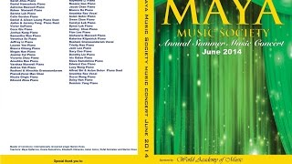 Maya Music Society and World Academy of Music Annual Summer Concert June 2014