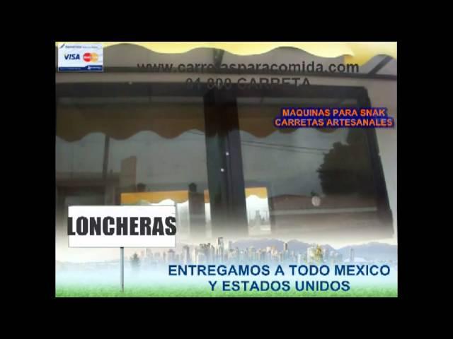 LONCHERAS DE COMIDA, COMODAS Y ECONOMICAS LLAMA AL 01 800 CARRETA