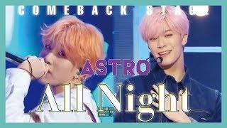 [Comeback Stage] ASTRO -  All Night  , 아스트로 - 전화해 Show Music core 20190119