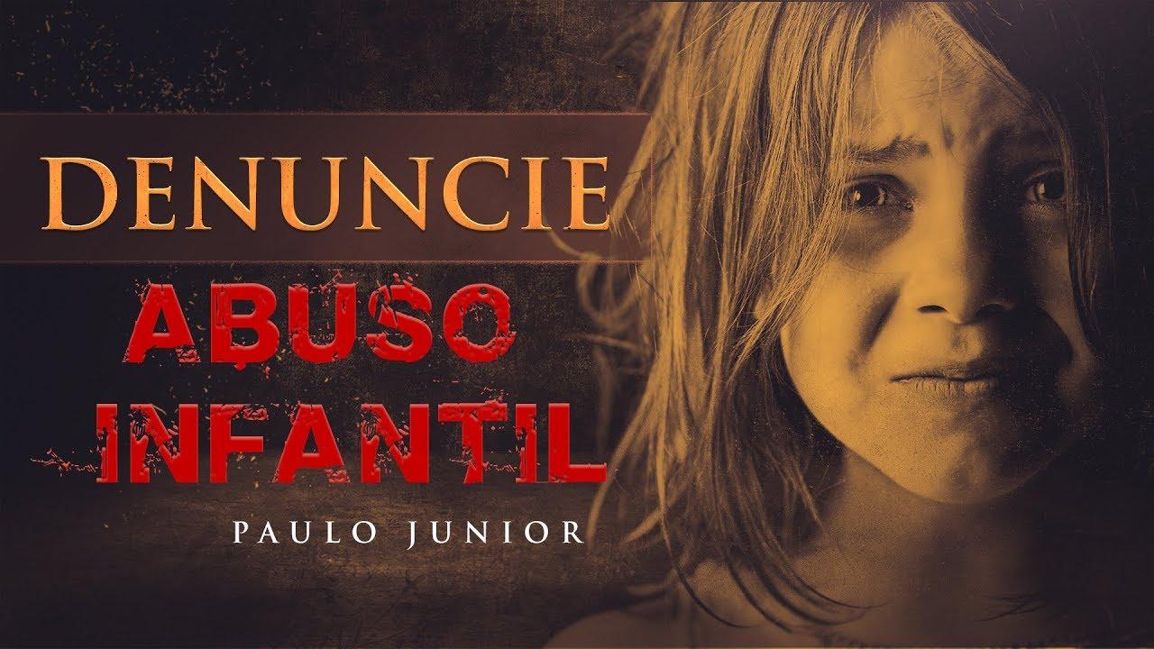 Denuncie o Abuso Infantil - Paulo Junior