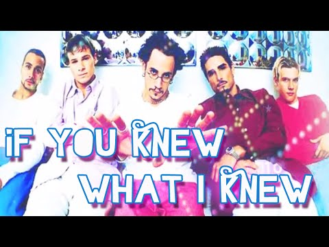 Backstreet boys - If you knew what I knew (Traducida en español)