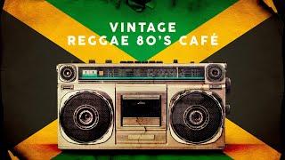 Vintage Reggae 80's Café - Playlist 2020
