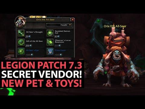 World Of Warcraft Legion Patch 7.3 - SECRET VENDOR Orix The All Seer - NEW PET & TOYS!