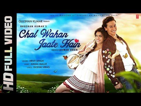 Chal Wahan Jaate Hain Full VIDEO Song - Arijit Singh | Tiger Shroff, Kriti Sanon | T-Series