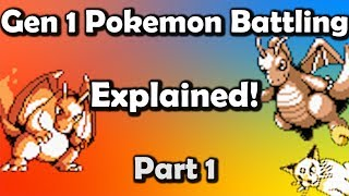 Gen 1 Pokemon Battling EXPLAINED Part 1 - Core Mechanics