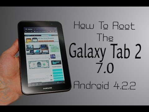 How To Root The Galaxy Tab 2 7.0 (Android 4.2.2)