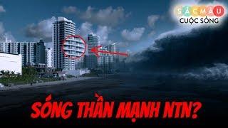 Sức TÀN PHÁ của sóng thần lớn đến NTN ??