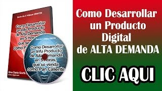 | Crear un Producto Digital de Alta Demanda VIDEO 4 DE 5 | Infoproducto