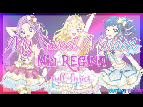 My Sweet Maiden Mia REGINA Full + Lyrics