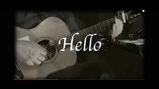 Download Lagu Adele - Hello - Fingerstyle Guitar Gratis STAFABAND