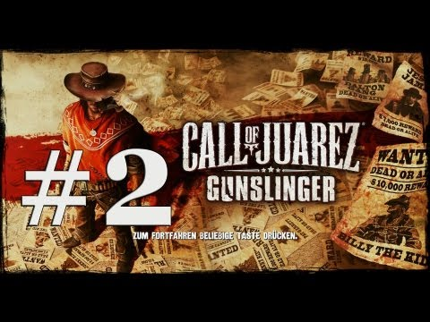 Lets Play Call of Juarez Gunslinger Deutsch Part 2 German Walkthrough Gameplay 1080p