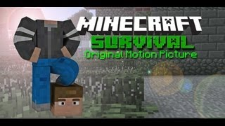 Minecraft - Survival - A Minecraft Movie Trailer